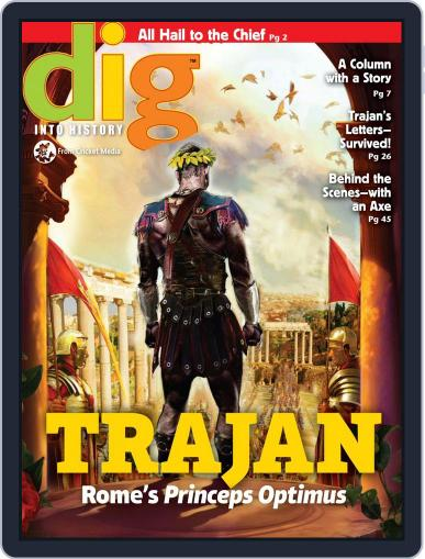 Dig History And Archaeology Magazine For Kids And Children (Digital) October 1st, 2016 Issue Cover