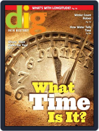 Dig History And Archaeology Magazine For Kids And Children (Digital) September 1st, 2016 Issue Cover
