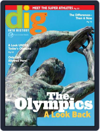 Dig History And Archaeology Magazine For Kids And Children (Digital) July 1st, 2016 Issue Cover