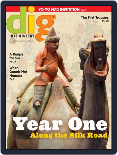 Dig History And Archaeology Magazine For Kids And Children (Digital) May 1st, 2016 Issue Cover