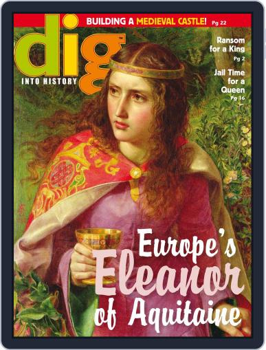 Dig History And Archaeology Magazine For Kids And Children (Digital) March 1st, 2016 Issue Cover