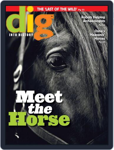 Dig History And Archaeology Magazine For Kids And Children (Digital) July 1st, 2015 Issue Cover