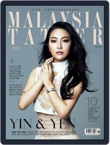 Tatler Malaysia (Digital) June 1st, 2017 Issue Cover