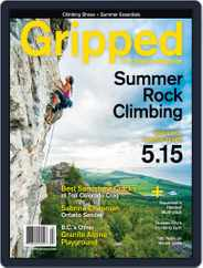Gripped: The Climbing (Digital) Subscription June 1st, 2016 Issue