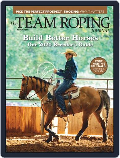 The Team Roping Journal (Digital) March 1st, 2020 Issue Cover