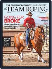 The Team Roping Journal (Digital) Subscription June 1st, 2019 Issue