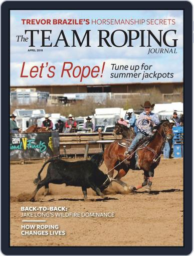 The Team Roping Journal (Digital) April 1st, 2019 Issue Cover