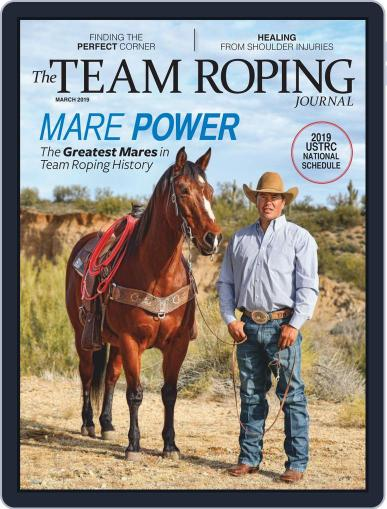 The Team Roping Journal (Digital) March 1st, 2019 Issue Cover
