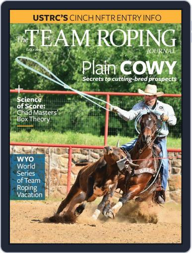 The Team Roping Journal (Digital) July 1st, 2018 Issue Cover