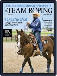 The Team Roping Journal (Digital) Subscription April 1st, 2018 Issue