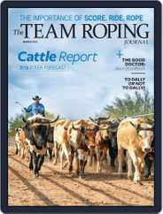 The Team Roping Journal (Digital) Subscription March 1st, 2018 Issue