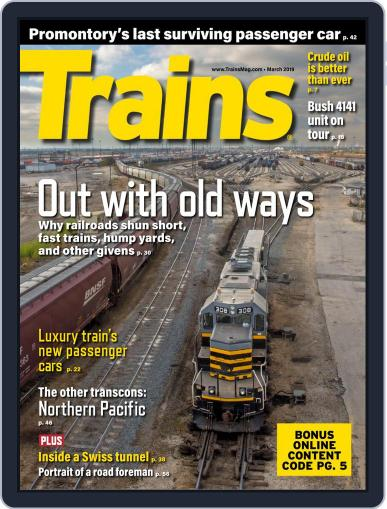 Trains (Digital) March 1st, 2019 Issue Cover