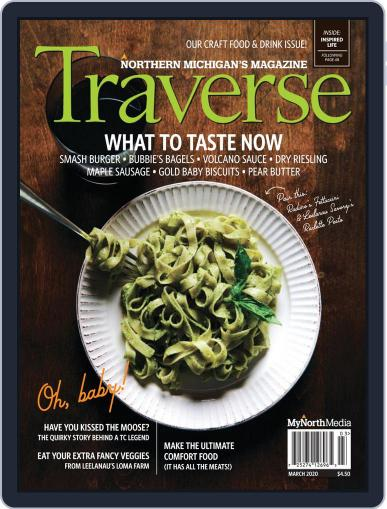 Traverse, Northern Michigan's (Digital) March 1st, 2020 Issue Cover
