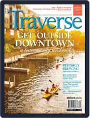 Traverse, Northern Michigan's (Digital) Subscription September 1st, 2017 Issue