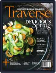 Traverse, Northern Michigan's (Digital) Subscription April 15th, 2016 Issue