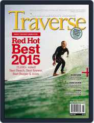Traverse, Northern Michigan's (Digital) Subscription June 1st, 2015 Issue