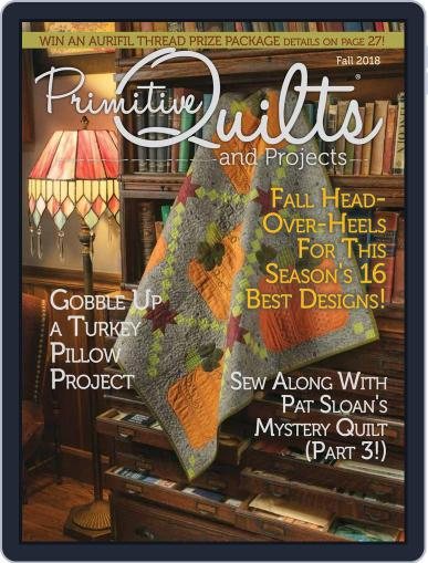 Primitive Quilts And Projects (Digital) September 1st, 2018 Issue Cover
