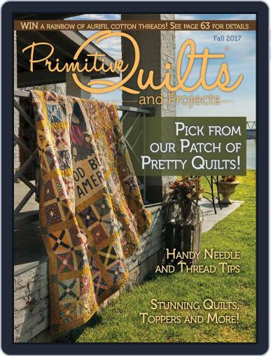 Primitive Quilts And Projects (Digital) July 1st, 2017 Issue Cover