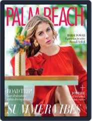 Palm Beach Illustrated (Digital) Subscription July 1st, 2019 Issue