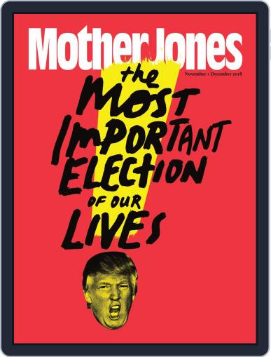 Mother Jones (Digital) November 1st, 2018 Issue Cover