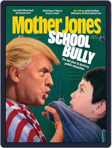 Mother Jones (Digital) March 1st, 2017 Issue Cover