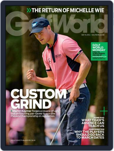 Golf World (Digital) May 13th, 2014 Issue Cover