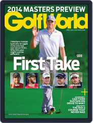Golf World (Digital) Subscription April 1st, 2014 Issue