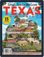 Texas Highways (Digital) Subscription August 1st, 2019 Issue