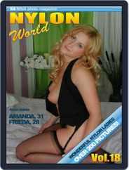 Nylons World Adult Fetish Photo (Digital) Subscription February 9th, 2018 Issue