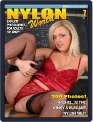 Nylons World Adult Fetish Photo (Digital) Subscription March 25th, 2017 Issue