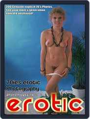 Erotics From The 70s Adult Photo (Digital) Subscription November 7th, 2017 Issue