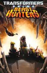 Transformers: Prime - Beast Hunters Magazine (Digital) Subscription November 1st, 2013 Issue