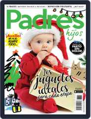 Padres e Hijos (Digital) Subscription December 1st, 2017 Issue