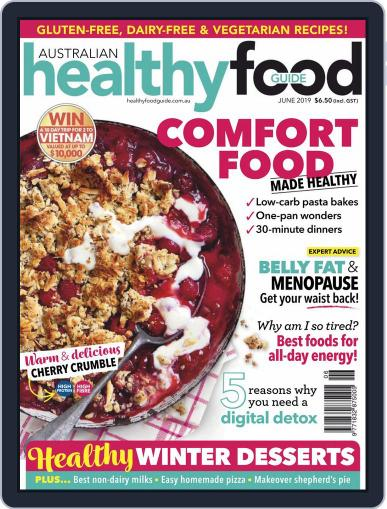 Healthy Food Guide (Digital) June 1st, 2019 Issue Cover