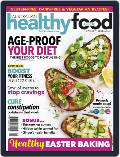 Healthy Food Guide (Digital) April 1st, 2019 Issue Cover