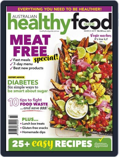 Healthy Food Guide (Digital) March 1st, 2019 Issue Cover