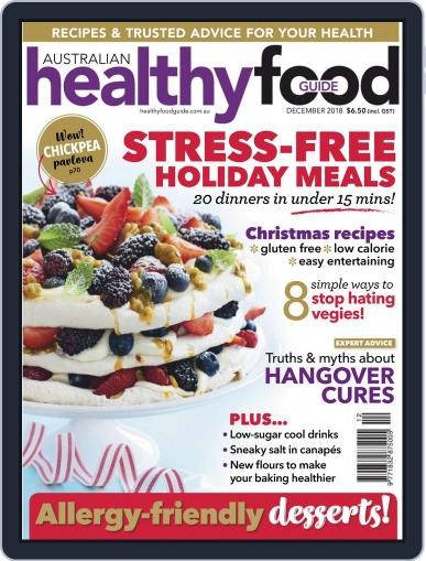 Healthy Food Guide (Digital) December 1st, 2018 Issue Cover