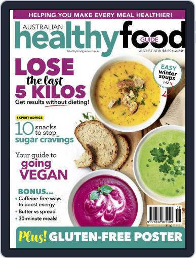 Healthy Food Guide (Digital) August 1st, 2018 Issue Cover