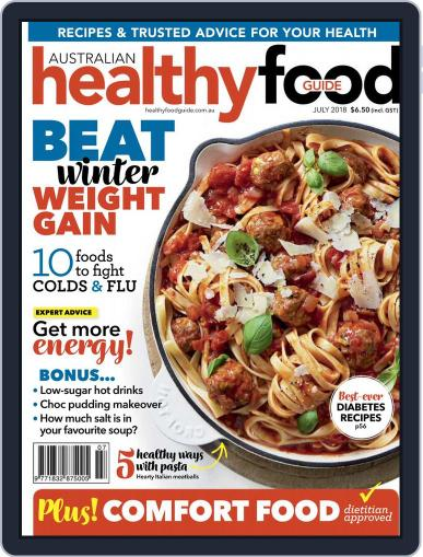 Healthy Food Guide (Digital) July 1st, 2018 Issue Cover