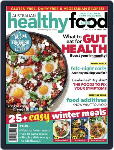 Healthy Food Guide (Digital) June 1st, 2018 Issue Cover