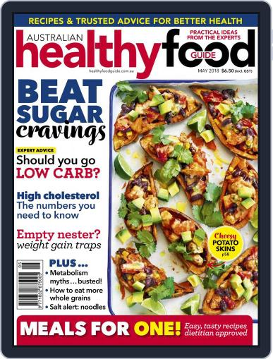Healthy Food Guide (Digital) May 1st, 2018 Issue Cover