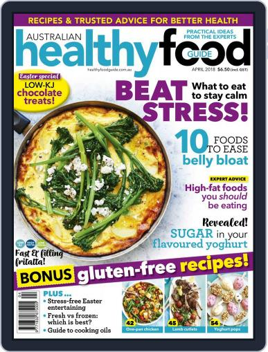 Healthy Food Guide (Digital) April 1st, 2018 Issue Cover