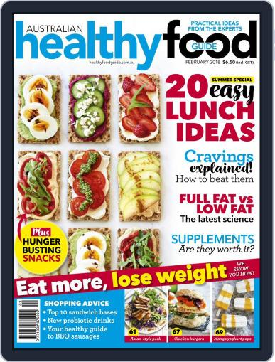 Healthy Food Guide (Digital) February 1st, 2018 Issue Cover
