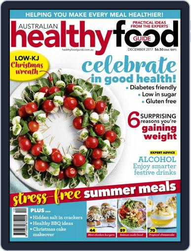 Healthy Food Guide (Digital) December 1st, 2017 Issue Cover