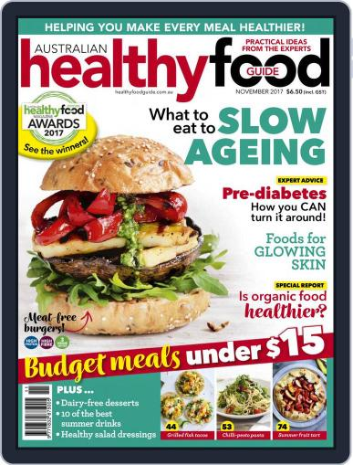 Healthy Food Guide (Digital) November 1st, 2017 Issue Cover