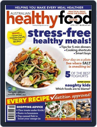 Healthy Food Guide (Digital) April 1st, 2017 Issue Cover