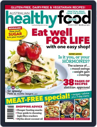 Healthy Food Guide (Digital) March 1st, 2017 Issue Cover