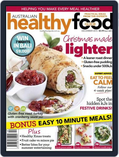 Healthy Food Guide (Digital) December 1st, 2015 Issue Cover