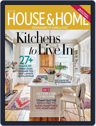 House & Home (Digital) March 1st, 2019 Issue Cover