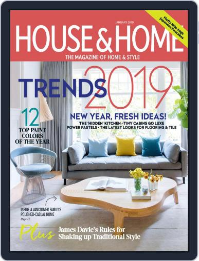 House & Home (Digital) January 1st, 2019 Issue Cover